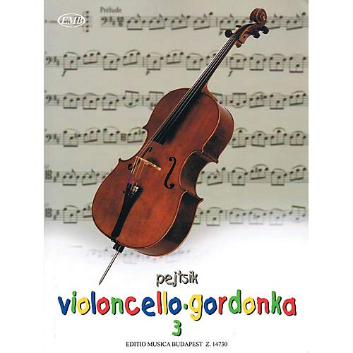 rp d Pejtsik - Violoncello Method - Volume 3 EMB Series Softcover Composed by rp d - Method Softcover