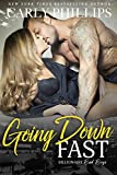 Going Down Fast (Billionaire Bad Boys Book 2)