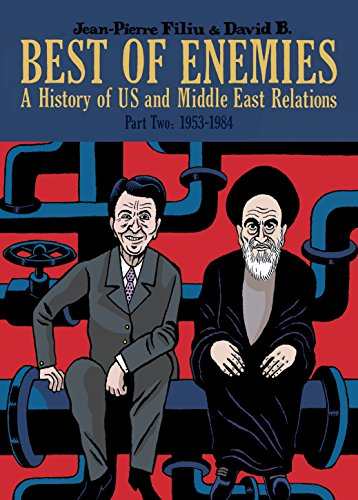 Best of Enemies: 1953-1984 (A History of US and Middle East Relations)