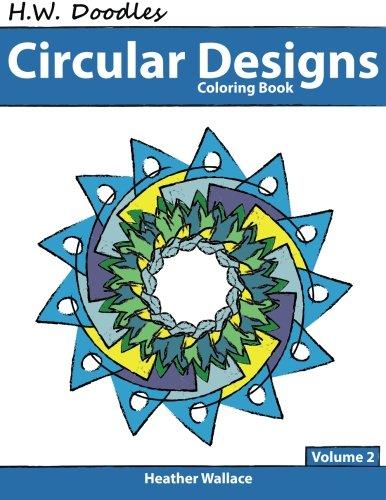 H.W. Doodles Circular Designs Coloring Book (Volume 2) ebook