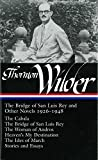 Thornton Wilder:The Bridge of San Luis Rey and Other Novels 1926-1948 (Library of America No. 194)
