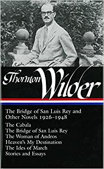 _IBOOK_ Thornton Wilder:The Bridge Of San Luis Rey And Other Novels 1926-1948 (Library Of America No. 194). Online agenda futuro variedad aguas Creative Cantina Herrmann