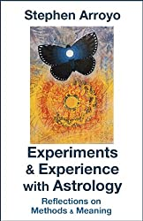 Experiments & Experience with Astrology: Reflections on Methods & Meaning