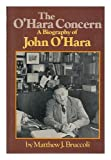 The O'Hara Concern, Matthew J. Bruccoli, 0394484460