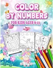 Color By Numbers For Kids Ages 8-12: Pretty Drawing For Kids Ages 8-12, Including Animals & And So Much More!
