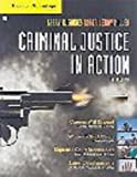 Criminal Justice in Action : The Core, Gaines, Larry K. and Miller, Roger LeRoy, 0495505773