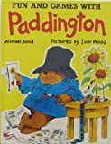 Fun and Games with Paddington, Michael Bond, 0529054981