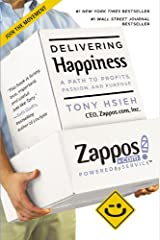 Delivering Happiness: A Path to Profits, Passion, and Purpose Paperback