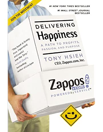 Delivering Happiness: A Path to Profits, Passion and Purpose ...