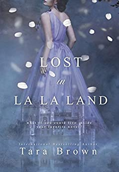 Lost in La La Land by [Brown, Tara]