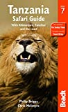 : Tanzania Safari Guide: With Kilimanjaro, Zanzibar and the coast (Bradt Travel Guide)