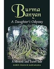 Burma Banyan: A Daughter's Odyssey