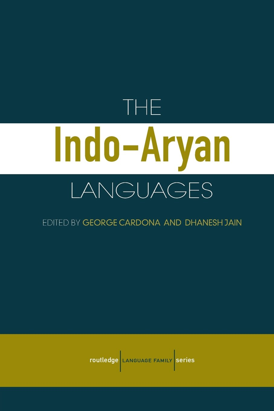 The Indo-Aryan Languages (Routledge Language Family Series)