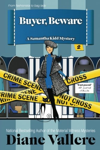 Buyer, Beware (Samantha Kidd Mystery Series) (Volume 2)
