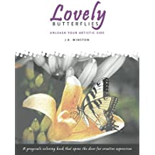 Lovely Butterflies - A Grayscale Coloring Book that Opens the Door for Creative Expression (Volume 1)