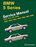 BMW 5 Series (E28) Service Manual 1982, 1983, 1984, 1985, 1986, 1987 1988, Bentley Publishers, 0837616948