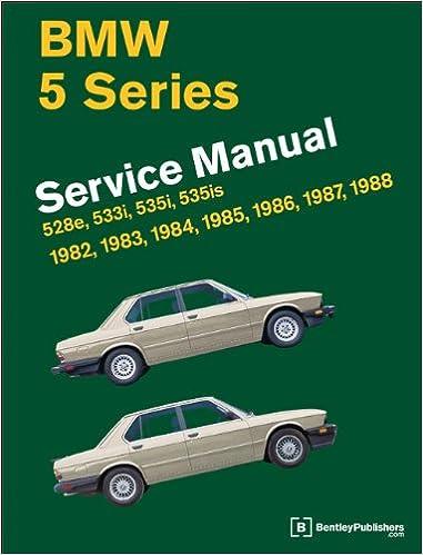Bmw 5 Series E28 Service Manual 1982 1988 Workshop Manual Bmw Amazon De Bentley Publishers Fremdsprachige Bucher
