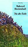 Die alte Erde (Unionsverlag Taschenbücher)