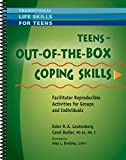img - for Teens - Out-of-the-Box Coping Skills - Facilitator Reproducible Activities for Groups and Individuals (Transitional Life Skills for Teens Series) book / textbook / text book