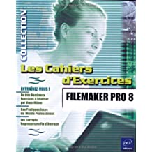 Les cahiers d'exercices FILEMAKER PRO 8