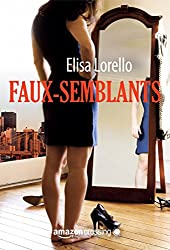 Faux-semblants (French Edition)
