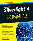 Microsoft Silverlight 4 for Dummies, Phillip Beadle and Mahesh Krishnan, 0470524650