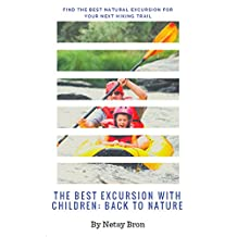The Best Excursion With Children: Back To Nature