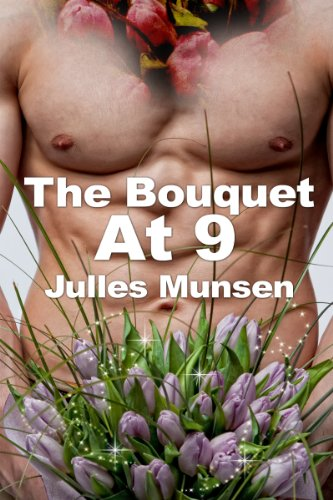 Paranormal Erotica: The Bouquet at 9