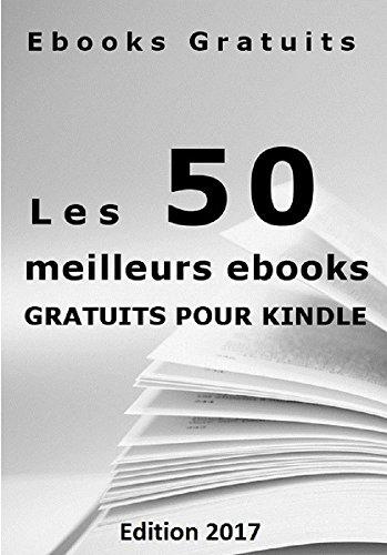 Amazon Com Les 50 Meilleurs Ebooks Gratuits Pour Votre