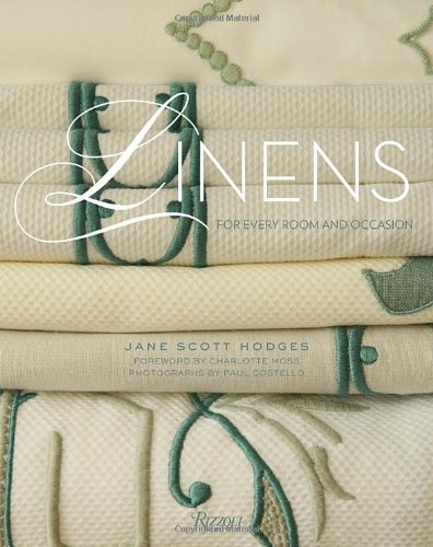 Linens: For Every Dwelling and Occasion