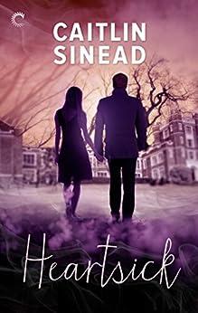 Heartsick by [Sinead, Caitlin]