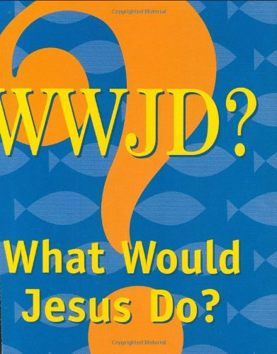 What Would Jesus Do? (Mini Book, Scripture) (Charming Petites)