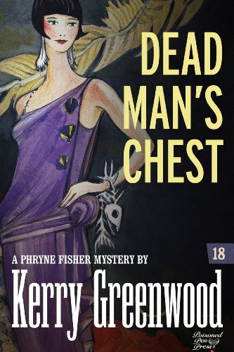 Dead Man's Chest: Phryne Fisher #18 (Phryne Fisher Mysteries)