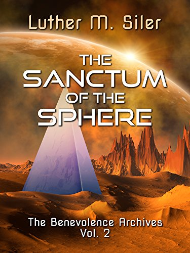 The Sanctum of the Sphere: The Benevolence Archives, Vol. 2