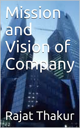 Mission and Vision of Company