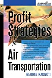 Profit Strategies for Air Transportation, George Radnoti, 0071600159