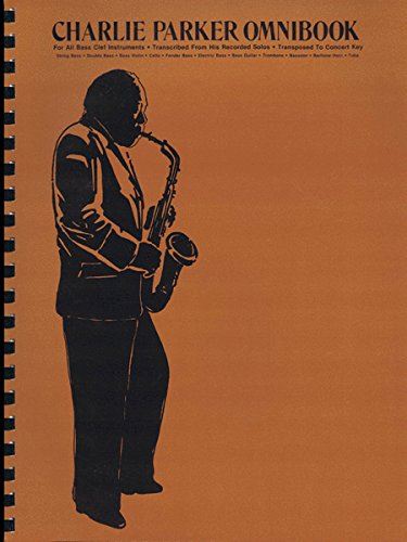 - Charlie Parker Omnibook: For All Bass Clef Instruments