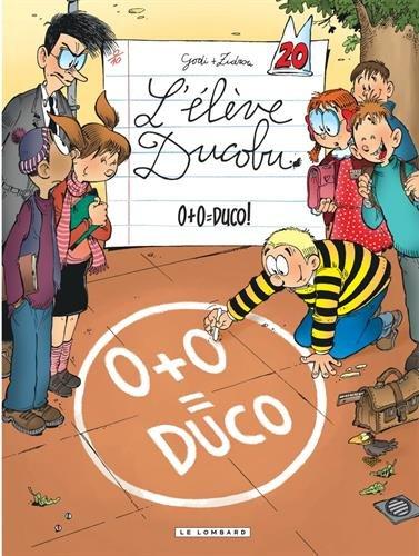 L'Elève Ducobu n° 20<br /> 0+0 = Duco !