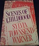 Scenes of Childhood, Sylvia Townsend Warner, 0670620432