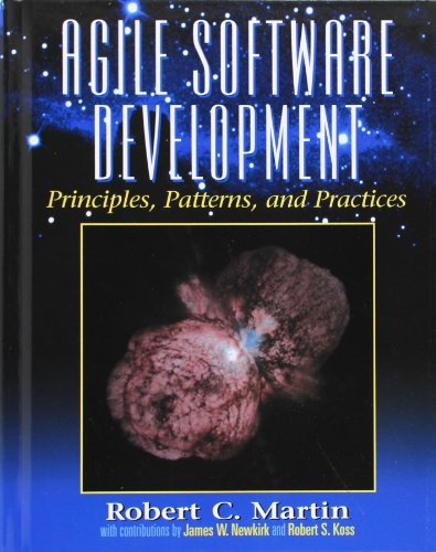 Agile Software Development, Principles, Patterns, and Practices by Martin, Robert Cecil