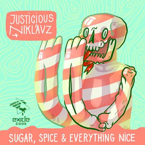 Sugar, Spice & Everything Nice
