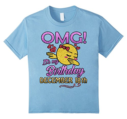 Kids OMG It's My Birthday T-Shirt Born In December 18th Tshirt 4 Baby Blue (18th Tee)