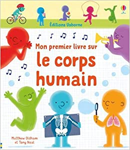 Amazon Fr Mon Premier Livre Sur Le Corps Humain Mathew