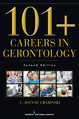 Download 101+ Careers in Gerontology, Second Edition Pdf
