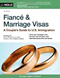 Fiance and Marriage Visas, Ilona M. Bray, 1413317375