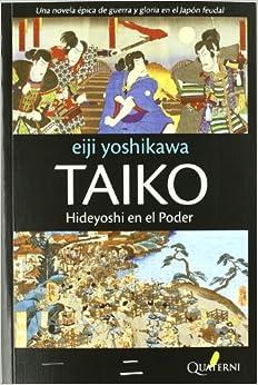 Taiko Ii: Hideyoshi en el poder (LITERATURA)