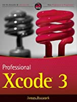 Professional Xcode 3 Front Cover
