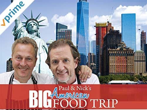Paul & Nick's Big American Food Trip