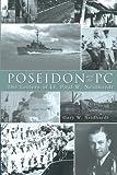 Poseidon and the Pc, Gary W. Neidhardt, 1481740458