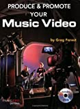 img - for Produce and Promote Your Music Video (Music Pro Guides) by Greg Forests (2008-04-24) book / textbook / text book